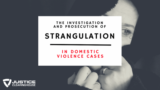Prosecuting Strangulation DV Cases