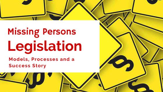 Missing Persons Legislation