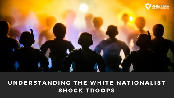 White Nationalist Shock Troops