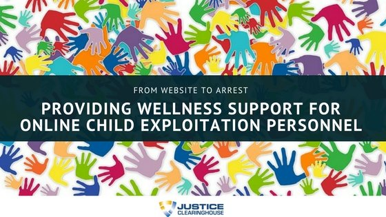 Providing Wellness Support for Online Child Exploitation Personnel