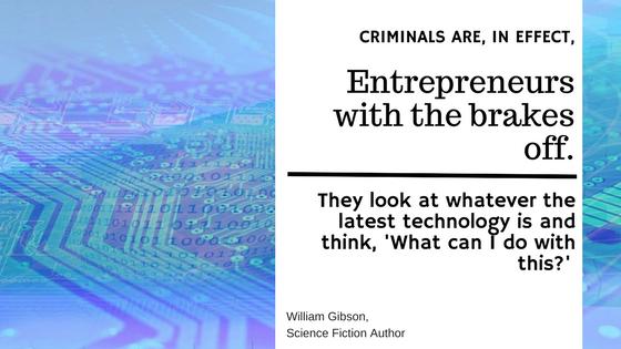 William Gibson Criminals Quote