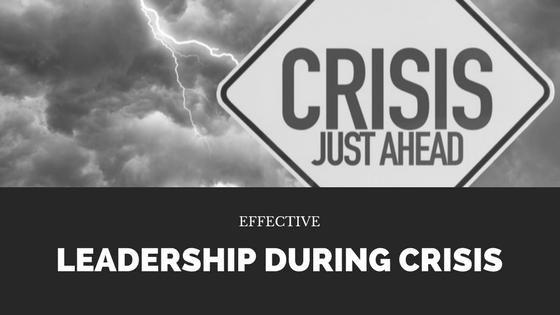 Leadership During Crisis