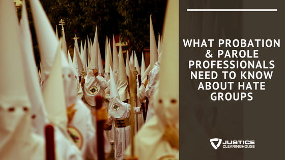 What Probation Needs to Know about Hate Groups