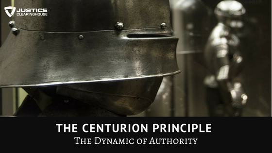 The Centurion Principle - The Dynamic of Authority