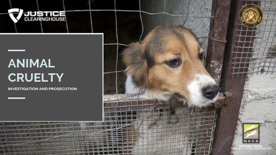 Animal Abuse/Cruelty to Animals - Justice Clearinghouse