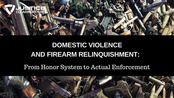 Firearms Relinquishment